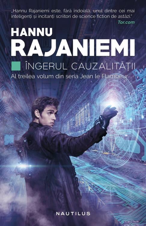 hannu-rajaniemi---ingerul-cauzalitatii_c1_1