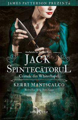 JACK-SPINTECĂTORUL-CRIMELE-DIN-WHITECHAPEL-de-Kerri-Maniscalco