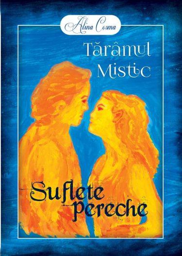 Alina-Cosma-Taramul-mistic-2-Suflete pereche