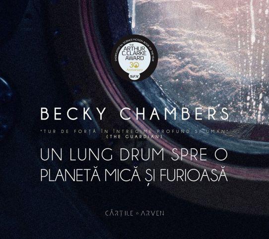 Un lung drum spre o planetă mică și furioasă - Becky Chambers