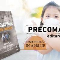 Coronavirusul, inamicul nevazut. Povesti din Wuhan 2020