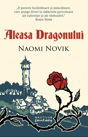naomi-novik---aleasa-dragonului