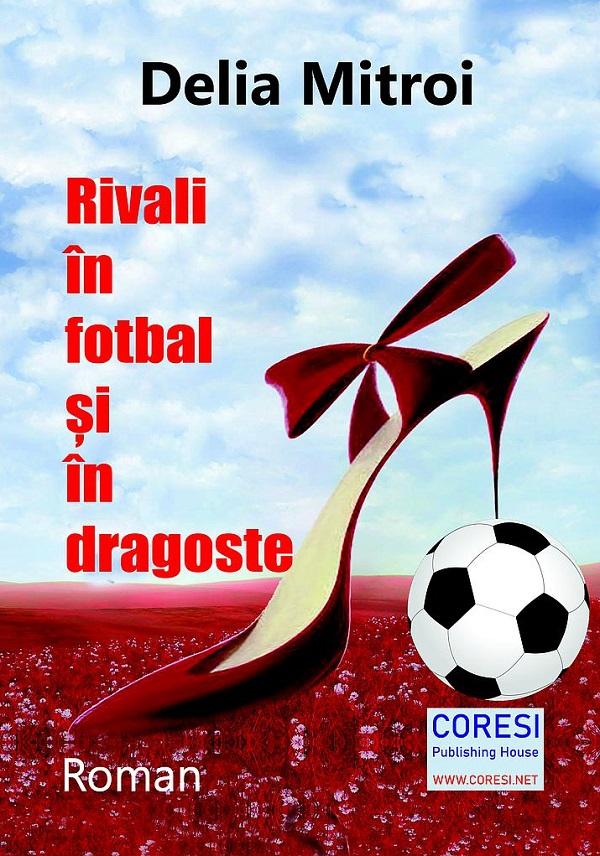 Rivali in fotbal si in dragoste - recenzie
