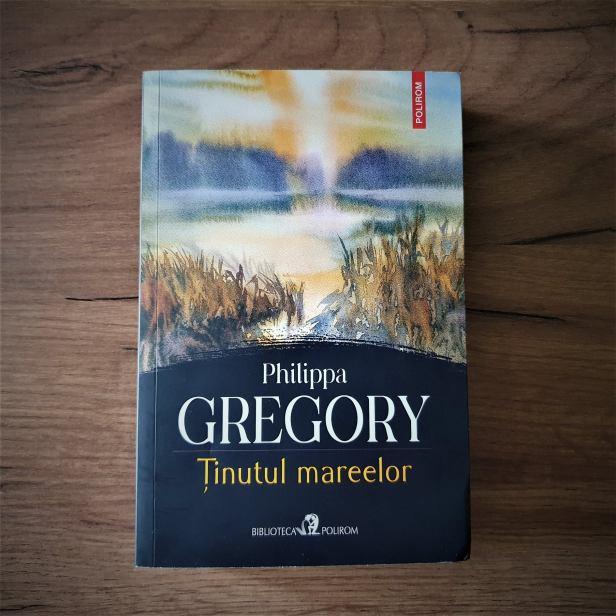 Tinutul mareelor - Philippa Gregory - recenzie